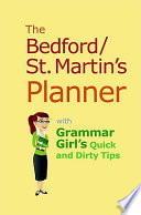 Bedford St  Martin s Planner with Grammar Girl s Quick and Dirty Tips