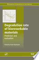 Degradation Rate of Bioresorbable Materials