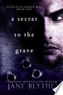 A Secret to the Grave