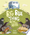 The Big Blue Thing on the Hill