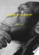 Think   Achieve