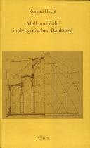Maß und Zahl in der gotischen Baukunst