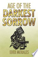 Age of the Darkest Sorrow