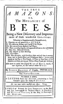 The True Amazons: Or, The Monarchy of Bees ... The Fifth Edition. To which is Added a Letter from the Author, Concerning a Late Treatise Upon the Subject of Bees. [With a Portrait.]