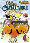 Pokemon Adventures 4 Close Relationship To Mysterious Pokemon Trainer Yellow