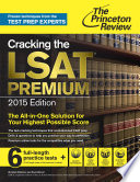 Cracking the LSAT Premium Edition with 6 Practice Tests  2015