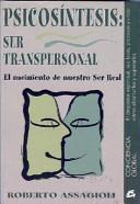 Psicosíntesis, ser transpersonal