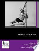 PoleMoves Level 1 Pole Instructor Manual
