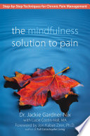 The Mindfulness Solution To Pain