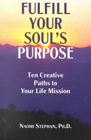 Fulfill Your Soul s Purpose