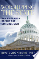 Worshipping The State : turn by what seems to be a...