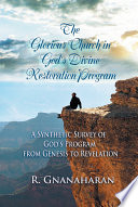 The Glorious Church in God's Divine Restoration Program
