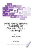 Mixed Valency Systems  Applications in Chemistry  Physics and Biology