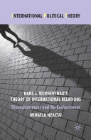 Hans J. Morgenthau's Theory of International Relations