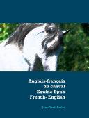 Anglais   fran  ais du cheval   Equine Epub French English