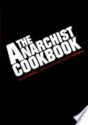 The Anarchist Cookbook : provoke. it places in historical...