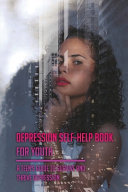 Depression Self Help Book For Youth