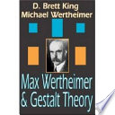Max Wertheimer And Gestalt Theory book