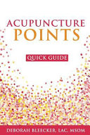 Acupuncture Points Quick Guide