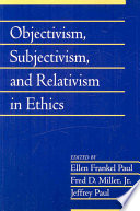 Objectivism  Subjectivism  and Relativism in Ethics  Volume 25
