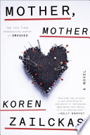 Mother, Mother by Koren Zailckas