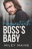Pregnant With Boss S Baby
