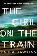 EXP GIRL ON THE TRAIN by Paula Hawkins