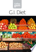 GI  How to succeed using the Glycemic Index diet  Collins Gem