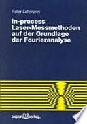 In-process Laser-Messmethoden auf der Grundlage der Fourieranalyse