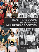 Health and Social Research in Multiethnic Societies