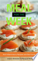 Meal for the Week  Anti Inflammatory Recipes and Diet Foods