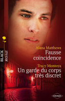 Fausse coïncidence - Un garde du corps très discret