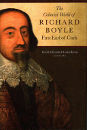 The Colonial World of Richard Boyle  First Earl of Cork