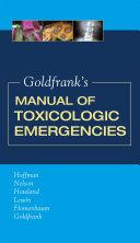 Goldfrank s Manual of Toxicologic Emergencies