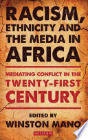 Racism  Ethnicity and the Media in Africa