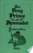 The Frog Prince of Spamalot