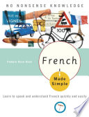 French Made Simple : to one of the most studied languages in...