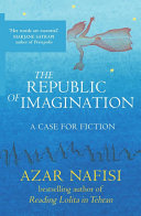 The Republic of Imagination In Tehran Comes A Powerful