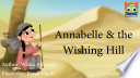 Annabelle And The Wishing Hill