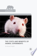 The Costs And Benefits Of Animal Experiments