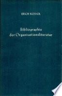 Bibliographie der Organisationsliteratur