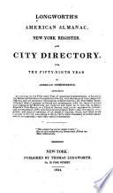 Longworth s American Almanac  New York Register  and City Directory