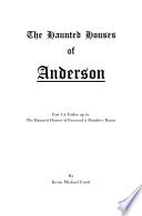 The Haunted Houses Of Anderson