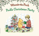Winnie the Pooh's Christmas Party Time For A Party But Pooh Will Need