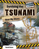 Surviving the Tsunami: Hear My Story