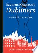 Raymond Queneau's Dubliners
