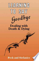 Learning To Say Goodbye : work with terminal patients. the first part presents...