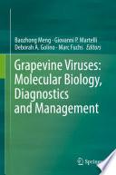 Grapevine Viruses  Molecular Biology  Diagnostics and Management