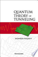 Quantum Theory Of Tunneling book