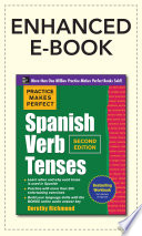 Practice Makes Perfect Spanish Verb Tenses 2 E Enhanced Ebook